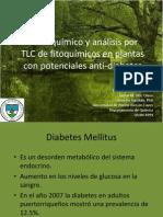 Perfil químico y análisis por TLC de fitoquímicos en plantas con potencial antidiabetes