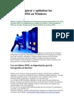 Como Configurar y Optimizar Los Servidores DNS en Windows