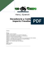 Eysenck, Hans J. - Decadencia y Caida del Imperio Freudiano.doc