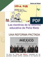 Las Mentiras de La Reforma Educativa