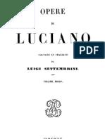 Luciano Di Samosata - Opere Vol.1 (Trad. Luigi Settembrini)