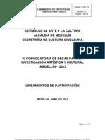 Lineamientos IV Convocatoria de Becas Para La Investigacion Artistica y Cultural Medellin 2013