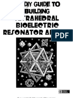 Building Tetrahedral Bioelectric Resonator Arrays