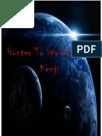 Capitulo1-Hunter to Wa, Kaminokenji