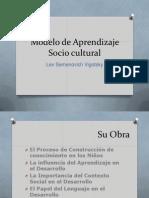 Modelo de Aprendizaje Socio Cultural Vigotsky