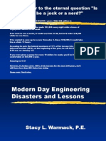 Modern Day Engineering Disasters and Lessons