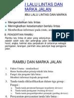 RAMBU LALU LINTAS DAN MARKA JALAN (VII).ppt