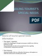 HANDLING TOURIST'S SPECIAL NEEDS