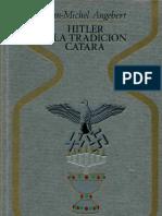 Angebert, Jean-Michel - Hitler y la Tradición Cátara