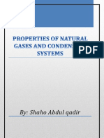 Properties of Natural Gases and Condensate Systems