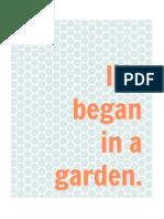 Life began in a garden. (Ocean)