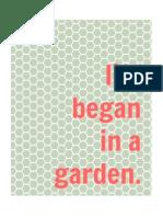 Life began in a garden. (Sage)