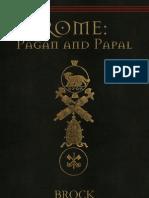 Brock - Rome Pagan and Papal