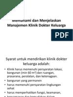 Memahami Dan Menjelaskan Manajemen Klinik Dokter Keluarga