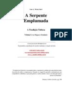 A Tradição Tolteca I - A Serpente Emplumada