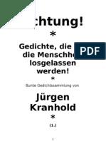 Achtung! Gedichte, Die Auf Die Menschheit Losgelassen Werden 02.05.13