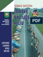 Romas.batura. .Lietuvos.laisves.kovu.Vietos.I.laisve.baltijos.keliu.iii.Knyga.2009.LT
