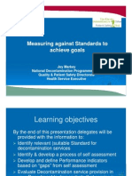 Measuring against Standards to achieve goals