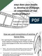 Evaluation Question 1