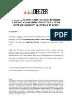 """IN ESCLUSIVA PER L'ITALIA, DA OGGI SU DEEZER  IL NUOVO ALBUM DEGLI SPIN DOCTORS """"IF THE RIVER WAS WHISKEY"""" IN USCITA IL 30 APRILE"""