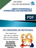 Relacionamentointerpessoaleintersetorial Talomazoni Palestra Apresentaofinal 121120191501 Phpapp01