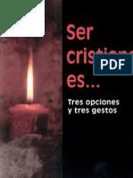 Armendariz, Luis Maria - Ser Cristiano Es