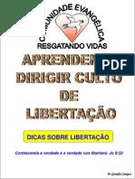 APRENDENDO DIRIGIR CULTO  DE LIBERTAÇÃO GRANDE