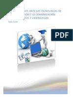 EL ADOLESCENTE ANTE LAS TECNOLOGÍAS DE LA INFORMACIÓN Y LA COMUNICACIÓN