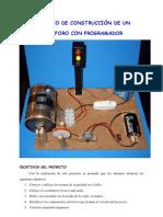 PROYECTO DE CONSTRUCCIÓN DE UN SEMÁFORO CON PROGRAMADOR