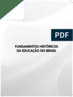 Fundamentos Historicos Da Educacao No Brasil
