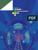 Pequena historia da TV Digital Brasileira