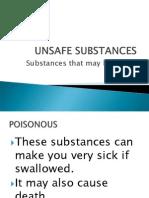 Unsafe Substances
