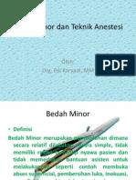 Bedah Minor Dan Teknik Anestesi kuliah drg.Edi K