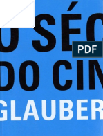 ROCHA, Glauber. O Seculo Do Cinema