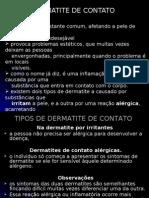 DERMATITE DE CONTATO ALÉRGICA E IRRITANTE