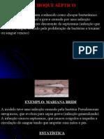 CHOQUE SÉPTICO, NEUROGÊNICO E HEMORRÁGICO