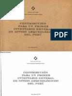Contribucion Para Un Primer Inventario General de Sitios Arqueologicos Del Peru