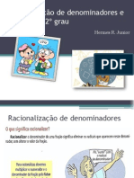 Racionalização de denominadores e equação do 2º grau