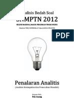 Analisis Bedah Soal SNMPTN 2012 Kemampuan Penalaran Analitik (Analisis Kesimpulan Dan Pemecahan Masalah)