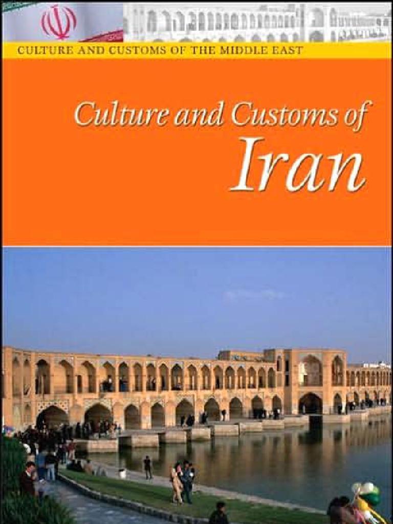 Culture And Customs Of Iran Iran Arabic
