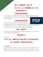 LEY DE INMOVILIZACION VOLUNTARIA DE BIENES REGISTRADOS DECRETO 62-97