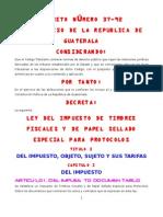 Ley Del Impuesto de Timbres Fiscales y de Papel Sellado DECRETO 37-92