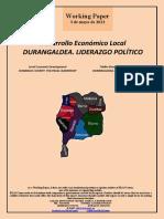 Desarrollo Económico Local. DURANGALDEA. LIDERAZGO POLÍTICO (Es) Local Economic Development. DURANGO COUNTY. POLITICAL LEADERSHIP (Es) Tokiko Ekonomi Garapena. DURANGALDEA. LIDERGO POLITIKOA (Es)