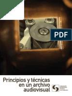 Principos y técnicas en un archivo audiovisual