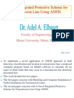 A Novel Integrated Protective Scheme for Transmission Line Using ANFIS - Dr. Adel a. Elbaset