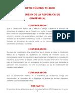 LEY DEL IMPUESTO DE SOLIDARIDAD DECRETO 73-2008