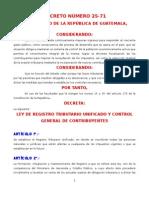 Ley de Registro TRIBUTARIO Unificado DECRETO 25-71