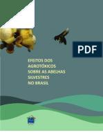 Efeitos Dos Agrotoxicos Sobre as Abelhas Silvestres Brasil