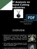 Swot Analysis on Diamond Cutting Industries