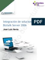 Integración de soluciones con Biztalk Server 2006 (ejemplo)